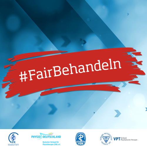 #FairBehandeln | Gemeinsame Aktion der maßgeblichen Physio-Verbände