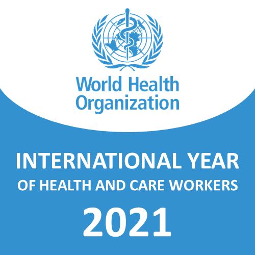 WHO | 2021 ist das Internationale Jahr der Gesundheits- und Pflegekräfte